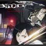 【みんなのおすすめアニメ】BLOOD+